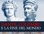 Dante, COlombo e la fine del mondo di Ruggero Marino