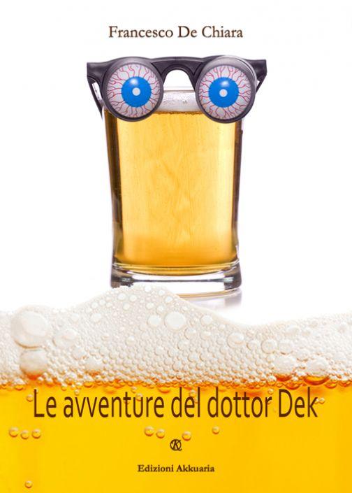 Cominciano le avventure del dottor Dek