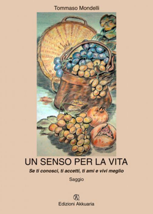 """Tommaso Mondelli """"Un senso per la vita"""""""