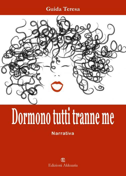 """Salerno 2 luglio presentazione del libro """"Dormono tutti tranne me"""" di Teresa Guida"""