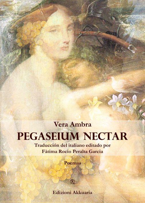 Pegaseium nectar di Vera Ambra