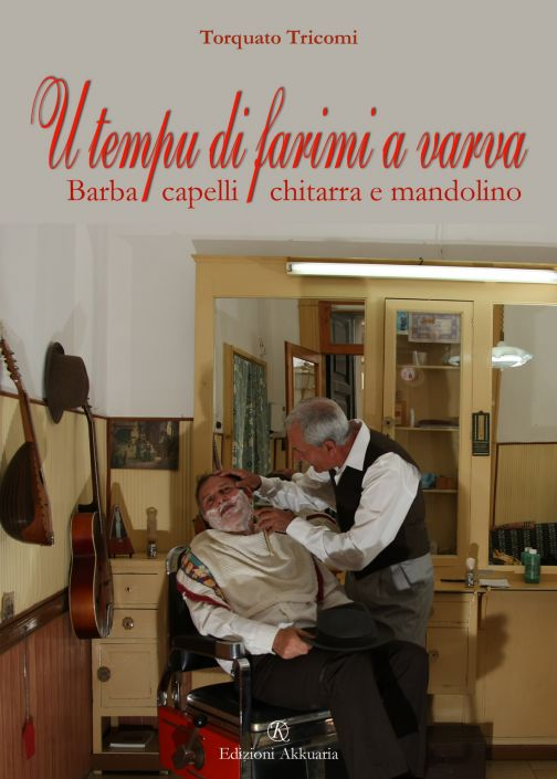 """Torquato Tricomi """"U tempu di farimi a varva"""""""