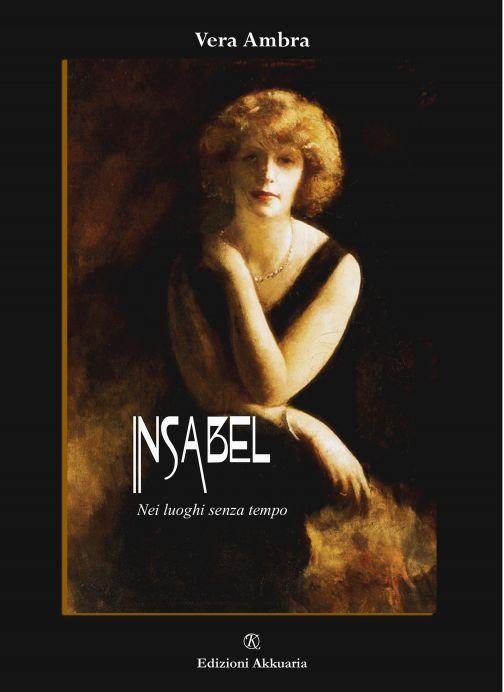 Insabel, la protagonista del romanzo di Vera Ambra
