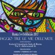 """Roma  3-4- Febbraio  XVII Edizione di """"Viaggio tra le Vie dell'Arte"""""""